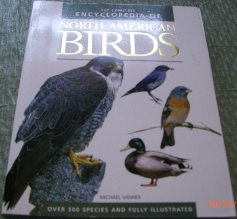 The Encyclopedia of North American Birds: Michael Vanner