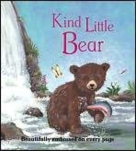 Kind Little Bear: Harker, Jillian