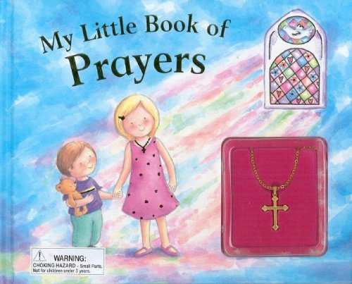 9781405444897: My Little Book of Prayer with [With Necklace]