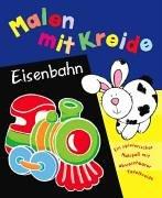 9781405445993: Malen mit Kreide - Eisenbahn