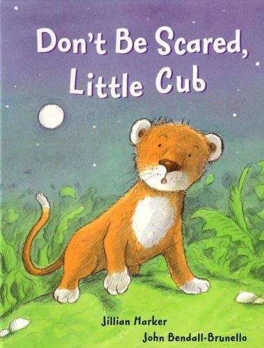 9781405447874: Don't Be Scared Little Cub [Gebundene Ausgabe] by Jillian Harker