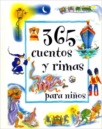 9781405449267: 365 Cuentos y Rimas Para Ninos (365 Stories & Rhymes For) (Spanish Edition)