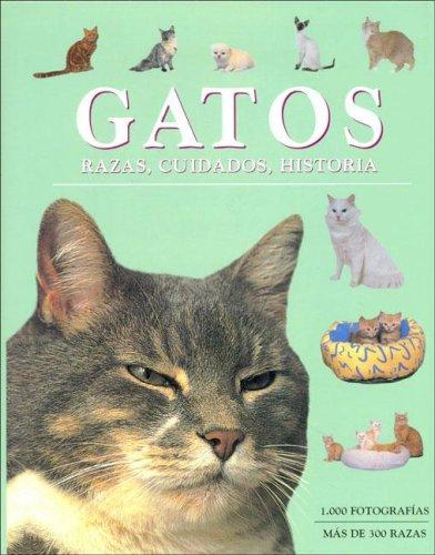 Gatos/ Cats: Razas, cuidados, historia/ Races, care,: Pollard, Michael