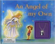 9781405450379: Angel of My Own