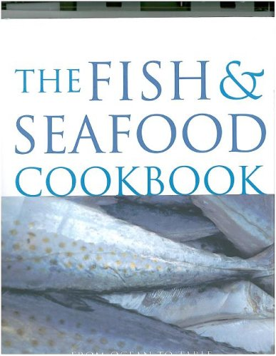 9781405450546: Fish & Seafood Cookbook: From ocean to table