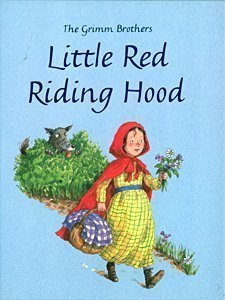 9781405451239: The Grimm Brothers Little Red Riding Hood (Grimm's and Anderson)