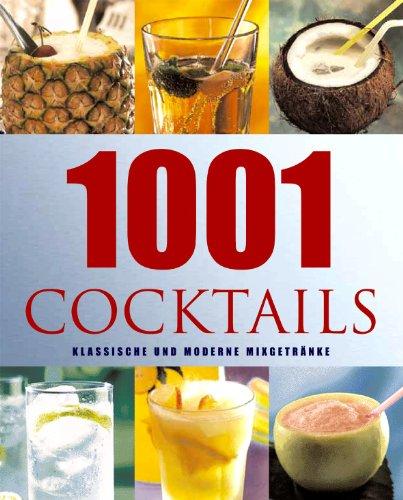 9781405451741: 1001 Cocktails