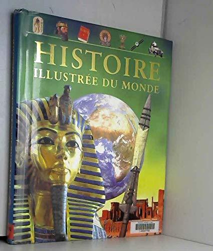 9781405452106: Histoire illustr�e du monde : De l'Antiquit� � nos jours