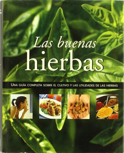 Las Buenas Hierbas/Herb Bible (Spanish Edition)