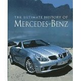 The Ultimate History Of Mercedes-Benz: Legate, Trevor