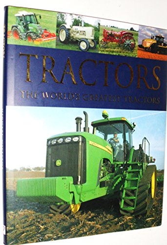 9781405453202: Tractors: The World's Greatest Tractors