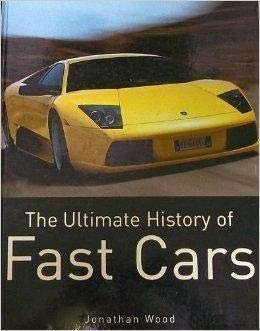 9781405453639: Ultimate History of Fast Cars, The
