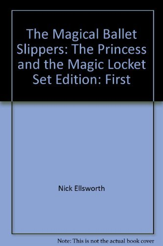 9781405453974: The Magical Ballet Slippers: The Princess and the Magic Locket Set
