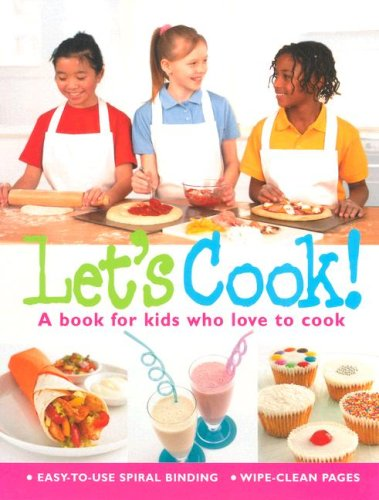 Let's Cook: A Book For Kids Who: Parragon