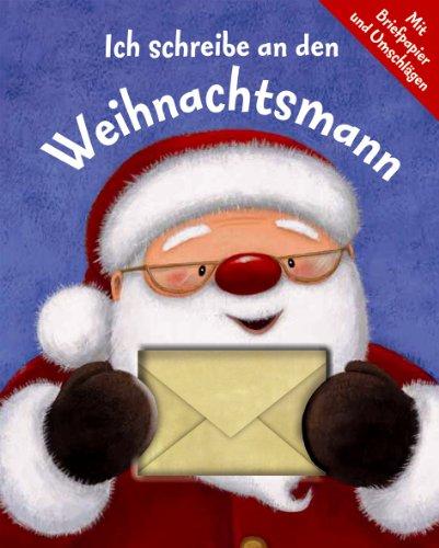 9781405455039: Ich schreib an den Weihnachtsmann: Mit Briefpapier und Umschlägen