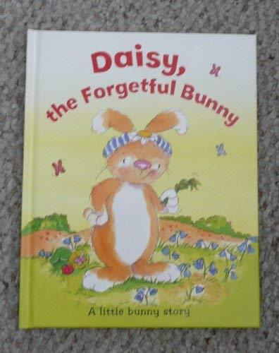 9781405455633: Daisy, the Forgetful Bunny