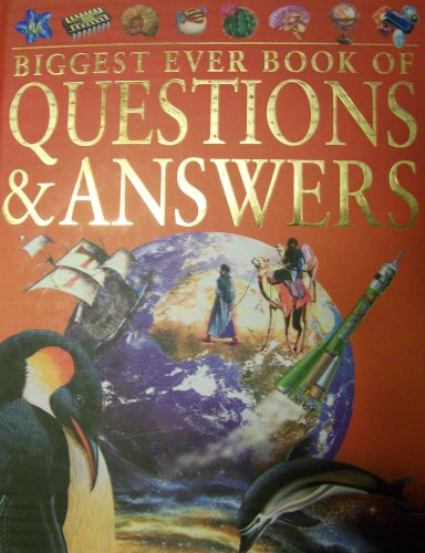 Biggest Ever Books of Questions & Answers: john-farndon-ian-james-jinny-johnson-fiona-macdonald-ang