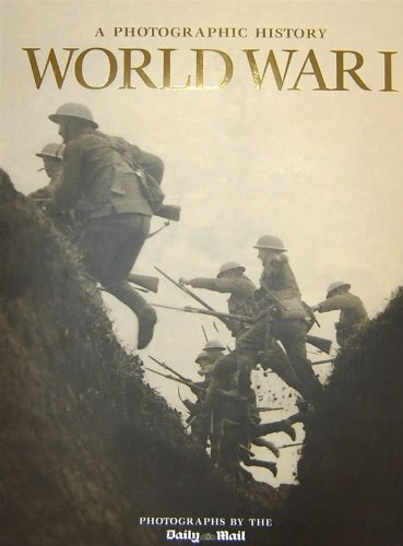 9781405456166: World War I (Photographic History of War S.)