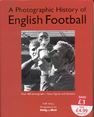 9781405456821: A Photographic History of English Football