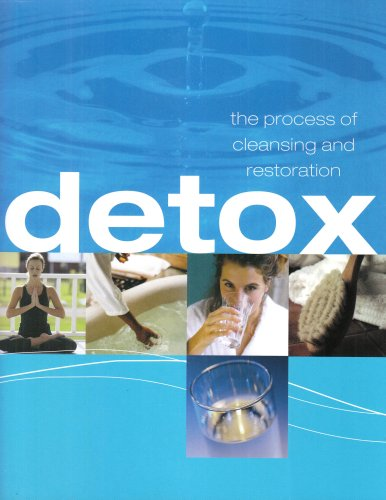 9781405457958: Detox: The Process of Cleansing and Restoration