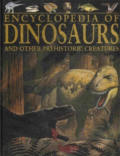 9781405458979: Encyclopedia of Dinosaurs and Other Prehistoric Creatures