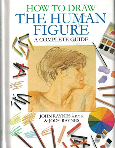 9781405459099: How to Draw the Human Figure: A Complete Guide
