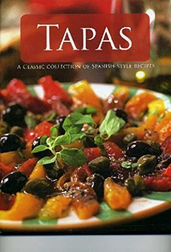 9781405461054: Tapas: A Classic Collection of Spanish-Style Recipes