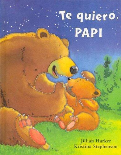 9781405462358: Te Quiero, Papi