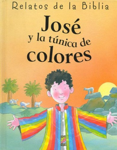 9781405462402: Jose y La Tunica de Colores (Spanish Edition)