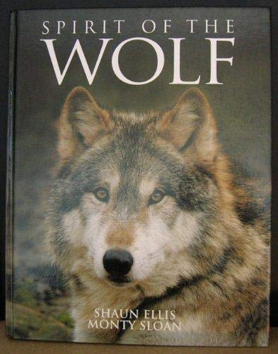 9781405463218: Spirit of the Wolf: Mythical Hunter of the Wilderness