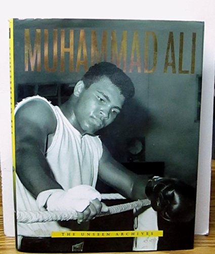 9781405463645: Muhammad Ali: The Unseen Archives