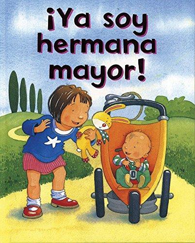 9781405464925: Ya soy hermana mayor! (Spanish Edition)