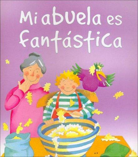 9781405464932: Es Mi Abuela Es Fantastica