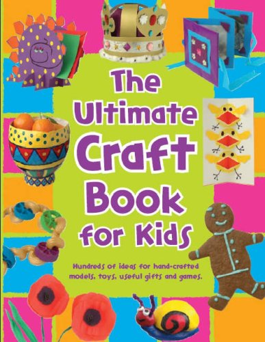 9781405464956: The Ultimate Craft Book for Kids (365 Things to Do)
