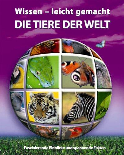 Wissen - leicht gemacht. Tiere dieser Welt (1405466677) by [???]