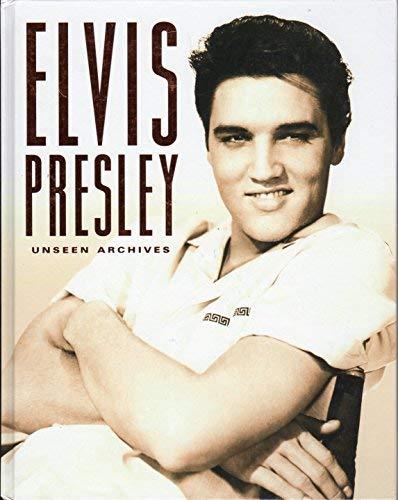 9781405467421: Elvis Presley: Unseen Archives