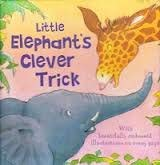 9781405467834: Little Elephant's Clever Trick