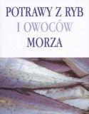Potrawy z ryb i owocow morza