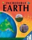 Incredible Earth: Anita Ganeri,, John