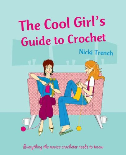 9781405473187: Cool Girls Guide to Crochet