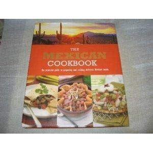 Mexican Cookbook: A Practical Guide to Preparing and Cooking Delicious Mexican Meals: Marlena ...
