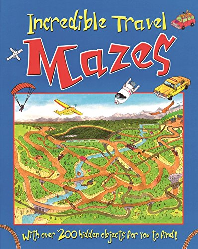 9781405474535: Incredible Travel Mazes (Maze & Puzzle Books)