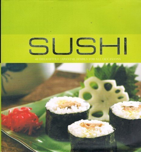 9781405475198: Sushi: 40 Delightful Japanese Dishes for All Occasions