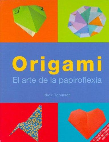 9781405475525: Origami, el arte de la papiroflexia