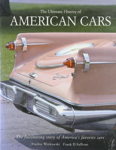The Ultimate History of American Cars