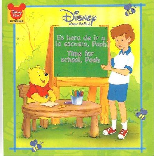 Es Hora De Ir a La Escuela, Pooh/ Time for School, Pooh (Winnie the Pooh: Disney 8x8) (English...