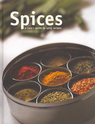 9781405476997: Spices A Cook's Guide to Spicy Recipes