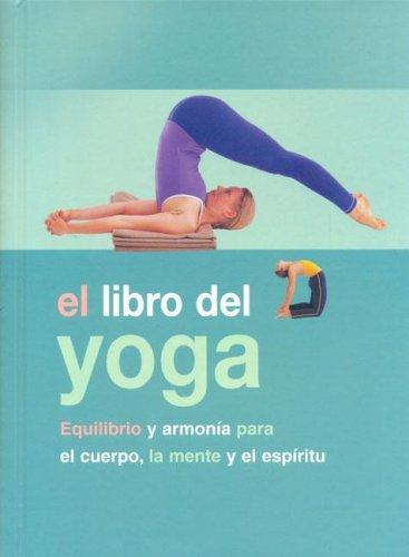 9781405477758: El Libro Del Yoga