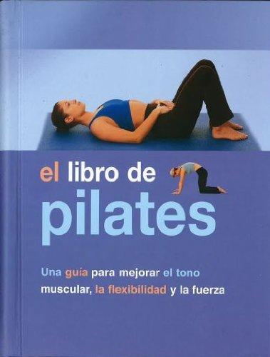 9781405477765: Es El Libro De Pilates