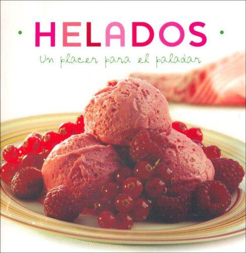 9781405478083: Helados. Un Placer Para El Paladar